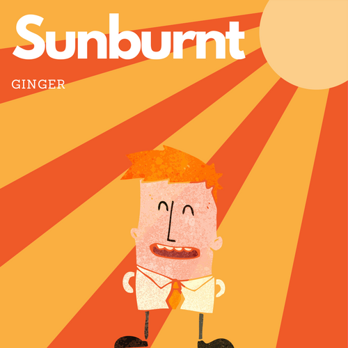 sunburnt ginger